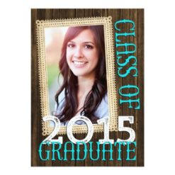 Country Rustic Wood Teal Photo 2015 Graduation Invitation Card