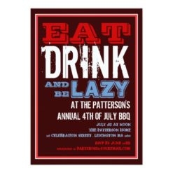 Eat Drink & Be Lazy 4Th Of July Bbq Party Invitation Card