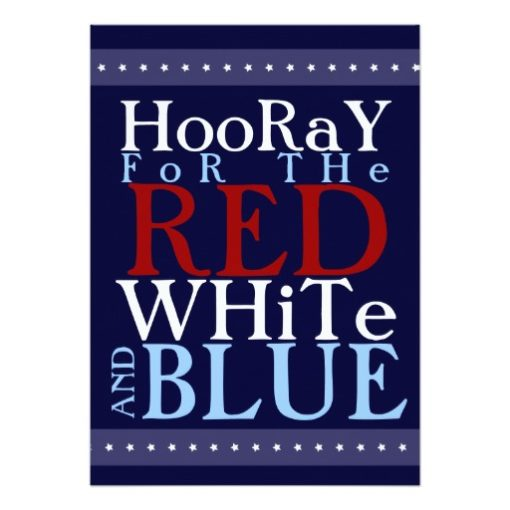 Hooray For The Red White And Blue 4Th Of July Invitation Card