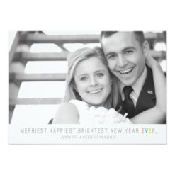 Merriest Happiest Brightest New Year   Photo Card Invitation Card