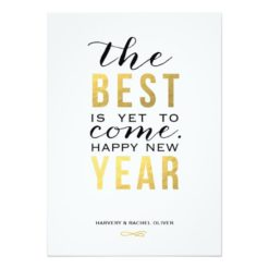 The Best Is Yet To Come   New Year Photo Card Invitation Card
