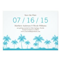 Tropical Teal Blue Palm Trees Save The Date Invitation Card