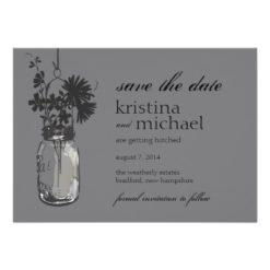 Vintage Mason Jar & Wild Flowers Save The Date Invitation Card