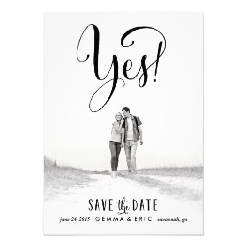Yes Photo Save The Date Card Invitation Card
