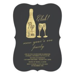 Pop Fizz Clink Champagne Chic New Year'S Eve Party Invitation