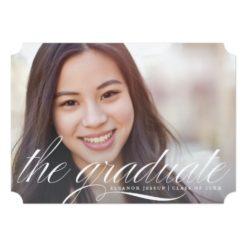 The Graduate Elegant Script Graduation Announcemen Invitation Card